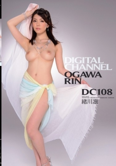 DIGITAL CHANNEL DC108 Ogawa Rin